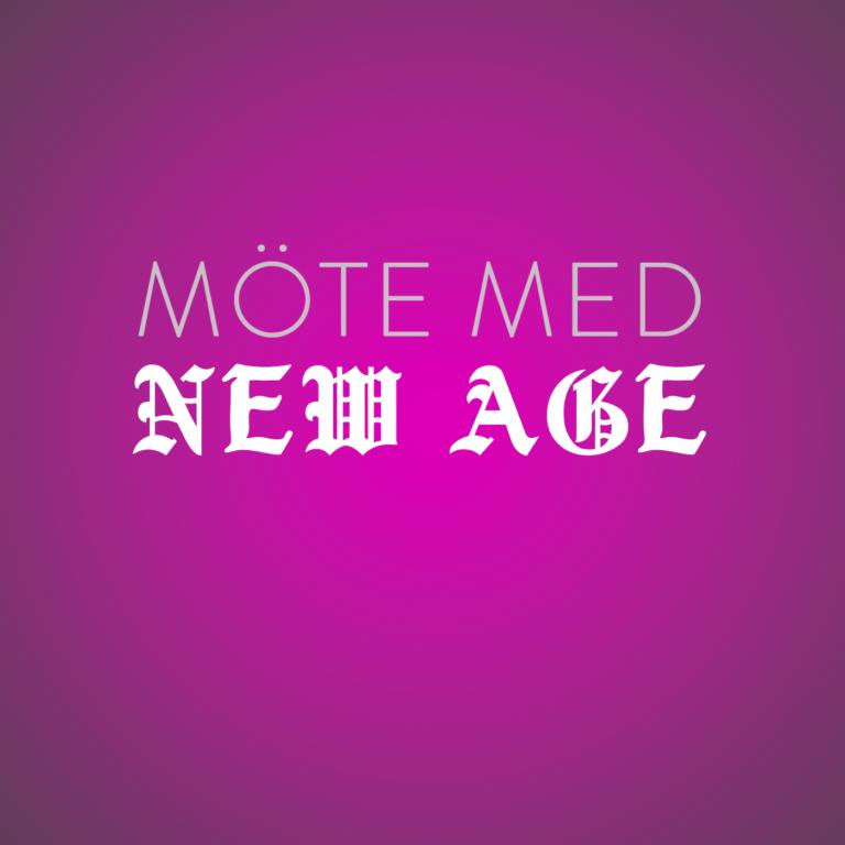 Möte med New Age