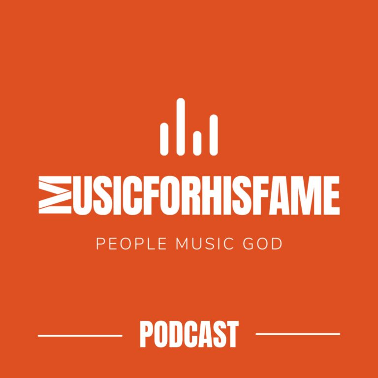 MUSICFORHISFAME PODCAST